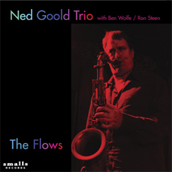 Ned Goold Trio: The Flows