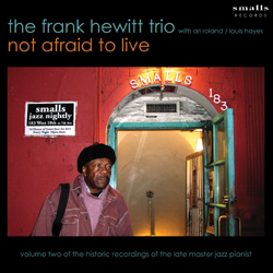 Frank Hewitt: Not Afraid to Live